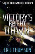 Victory's Bright Dawn
