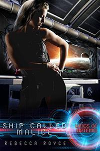 Ship Called Malice
