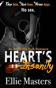 Heart's Insanity: an Angel Fire Rock Romance