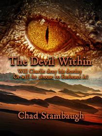 The Devil Within: Will Charlie embrace the monster within or Will he battle against his Destiny?
