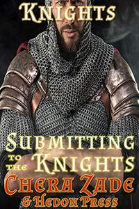 Submitting to the Knights: Medieval Group