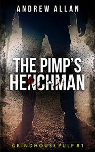 The Pimp's Henchman