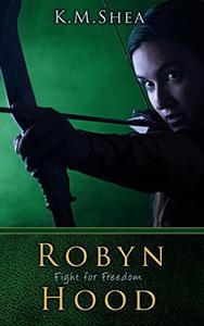 Robyn Hood: Fight For Freedom