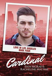 Cardinal: Love in Los Angeles Book 4