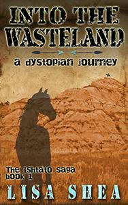 Into the Wasteland - A Dystopian Journey