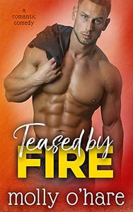 Teased by Fire