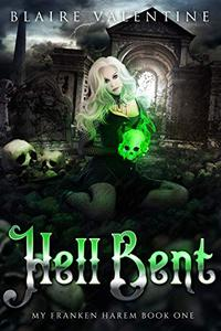 Hell Bent: A Paranormal Reverse Harem Romance