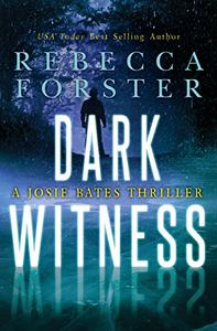 Dark Witness: A Josie Bates Thriller