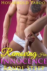 Removing Her Innocence: Household Taboo Innocent Woman