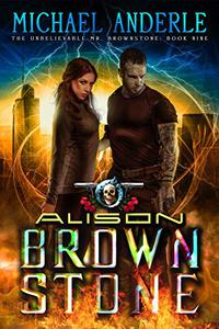 Alison Brownstone: An Urban Fantasy Action Adventure