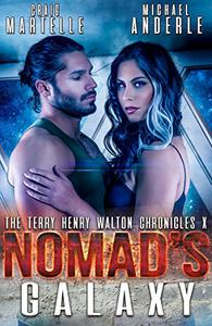 Nomad's Galaxy: A Kurtherian Gambit Series