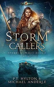 Storm Callers: Age Of Magic - A Kurtherian Gambit Series