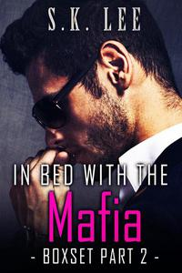 In Bed with the Mafia Boxset part 2