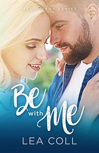 Be with Me: A Friends to Lovers Romance