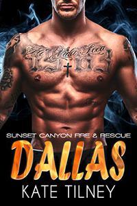 DALLAS (Sunset Canyon Fire & Rescue #1): a BBW, firefighter instalove short romance