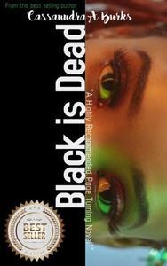 Black Is Dead