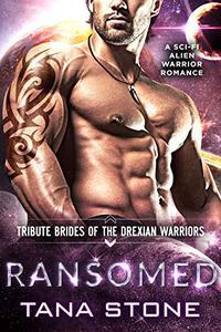 Ransomed: A Sci-Fi Alien Warrior Romance