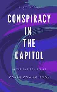 Conspiracy In The Capitol