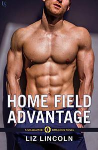 Home Field Advantage: A Milwaukee Dragons Novel