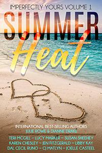 Summer Heat: Imperfectly Yours Volume 1