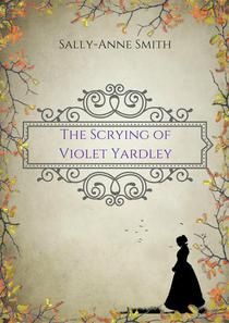 The Scrying of Violet Yardley