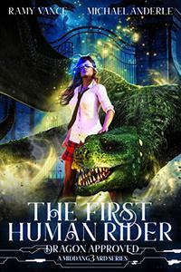 The First Human Rider: A Middang3ard Series