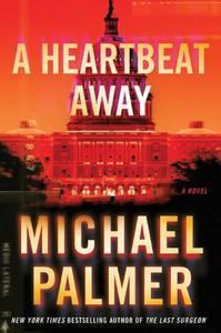 A Heartbeat Away: A Thriller