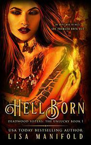 Hellborn: The Unlucky Book 1