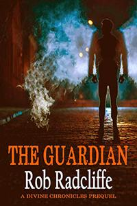 The Guardian: The Divine Chronicles - Prequel