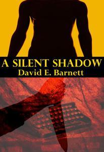 A Silent Shadow