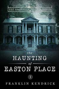 The Haunting of Easton Place