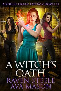 A Witch's Oath: A Gritty Urban Fantasy Novel