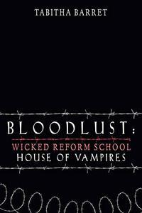 Bloodlust: House of Vampires