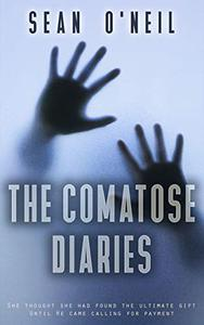 The Comatose Diaries