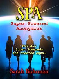 SPA: Super Powered Anonymous