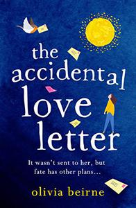 The Accidental Love Letter: The heartwarming new novel from bestselling author Olivia Beirne