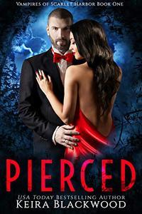Pierced: A Wolf Shifter & Vampire Paranormal Romance