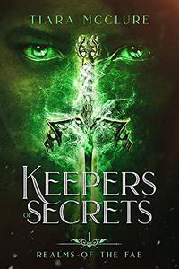 Keepers of Secrets: Arthurian Romance