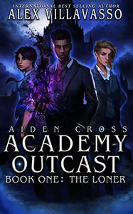 The Loner: A Supernatural Academy Series