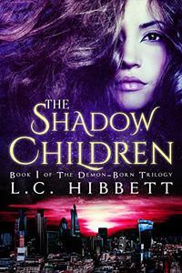 The Shadow Children: (Shadow Hall Academy Origins Book 1)