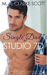 Single Dad in Studio 7D