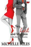 Sex, Lust & Martinis