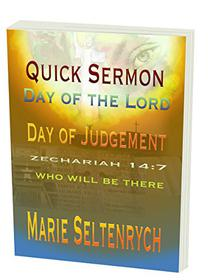 Quick Sermon: Day of the Lord Day of Judgement