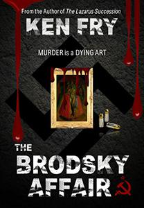 The Brodsky Affair: Murder is a Dying Art