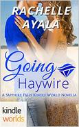 Sapphire Falls: Going Haywire (Kindle Worlds Novella)