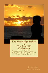 The Knowledge Seekers & The Land Of Cudhabeen