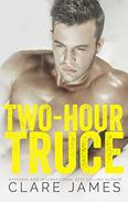 Two-Hour Truce: A Standalone Enemies-to-Lovers Romance