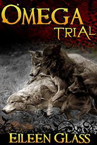 Omega #9: Trial