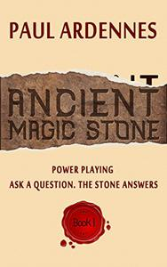 Power Playing: Ancient Magic Stone: Ask a question. The stone answers