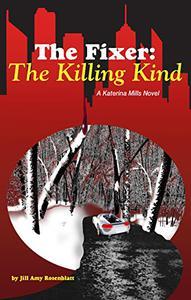 The Fixer: The Killing Kind